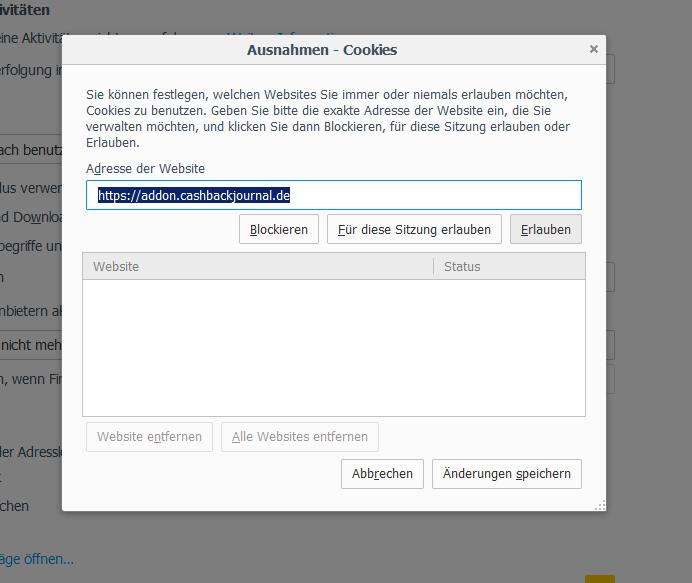 """2. Du klickst auf """"Ausnahmen..."""" und gibst als URL https://addon.cashbackjournal.de ein, klickst auf """"Erlauben"""" und dann rechts unten auf """"Änderungen speichern""""."""
